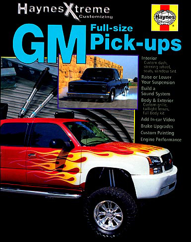 1988-2005 GMC/Chevrolet Full-size Pick-ups Haynes Xtreme Customizing