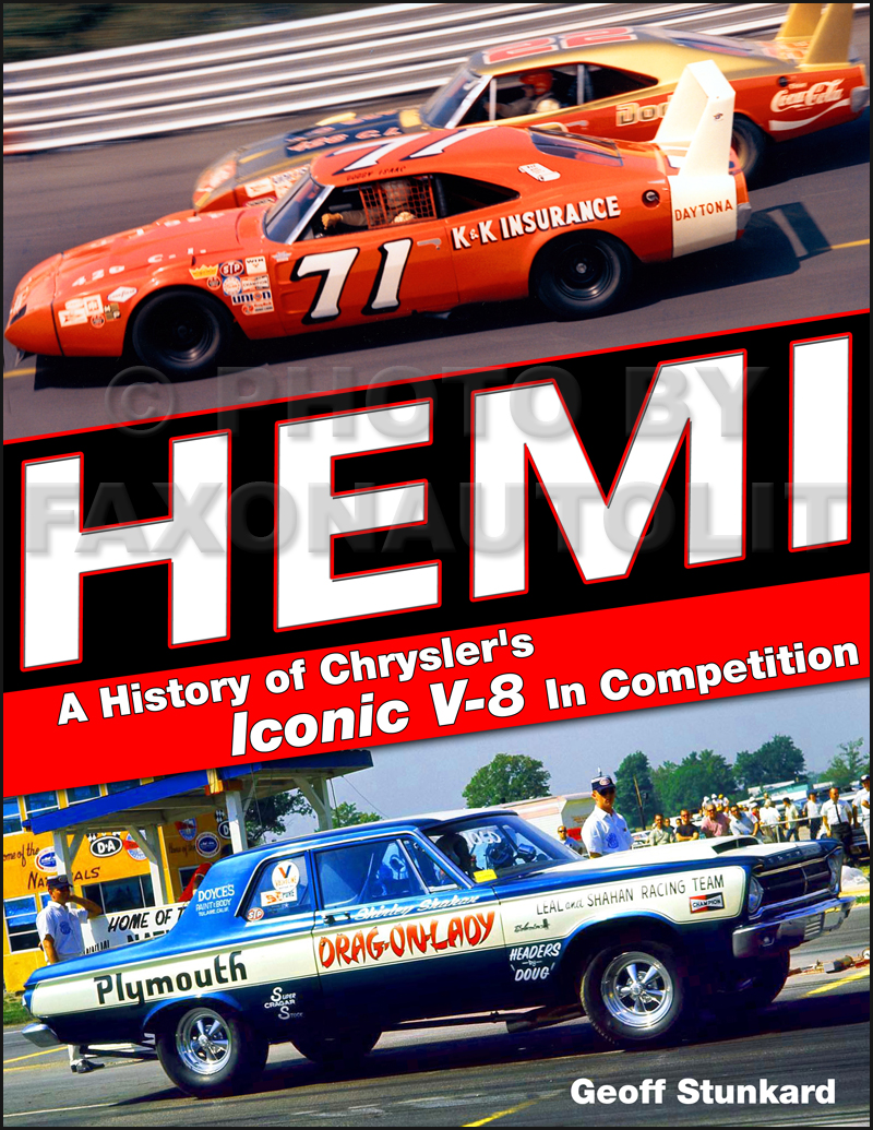 Hemi:  A History of Chrysler's Iconoic V-8 in Competition