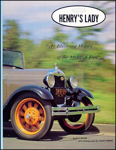 Henry's Lady Illustrated History Model A Ford Car Truck 19 body styles Hardcover