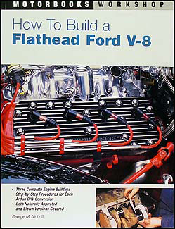 How To Build a Flathead Ford V8 Hotrodding 1949-1953 Engines