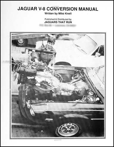 Jaguar V-8 Conversion Manual