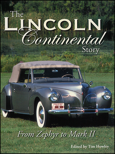 The Lincoln Continental Story: From Zephyr to Mark II