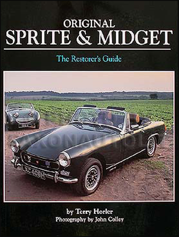 Austin-Healey Sprite & MG Midget Originality Guide