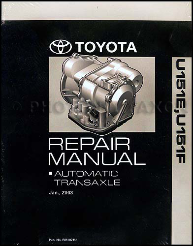 2003-2006 U151E U151F Auto Transmission Repair Shop Manual Avalon Camry RX ES 330 Highlander Sienna Solara