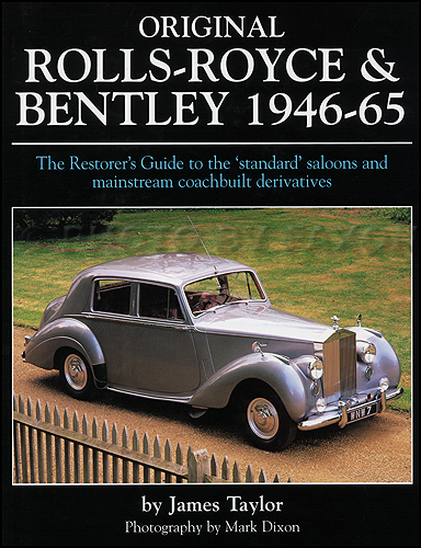 1946-1965 Rolls-Royce & Bentley Originality Guide