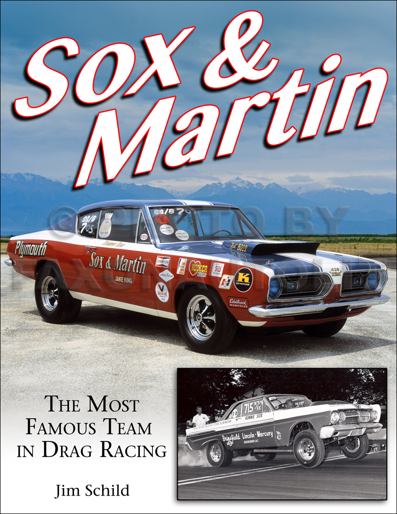 1964-1998 Sox & Martin Drag Racing History