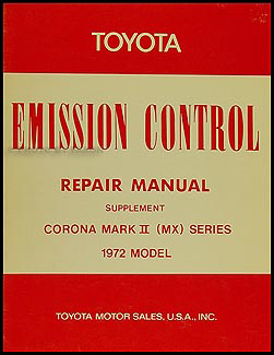 1972 Toyota Mark II MX Emission Control Manual Original No. 98070-01
