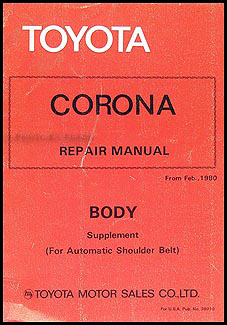1981-1982 Toyota Corona Seat Belt Manual Original