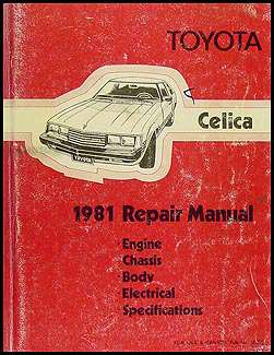 1981 Toyota Celica Shop Manual Original No. 36050 (22R)