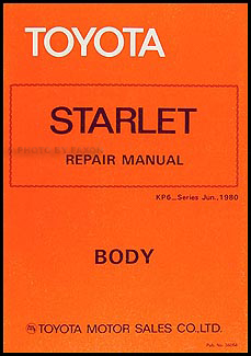 1981-1982 Toyota Starlet Body Repair Manual Original No. 36054