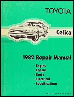 1982 Toyota Celica Shop Manual Original No. 36150 (22R)