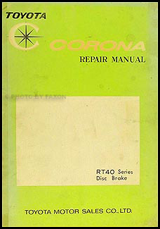 1965-1967 Toyota Corona Disc Brake Repair Manual Original