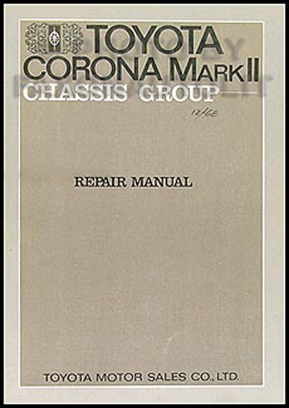 1969-1972 Toyota Mark II Chassis Repair Manual Original No. 97611