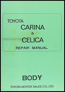 1971-1975 Toyota Celica Body Repair Manual Original No. 98062