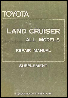 1972-1974 Toyota Land Cruiser Manual Original Supplement