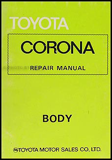 1974-1978 Toyota Corona Body Repair Manual Original No. 98109