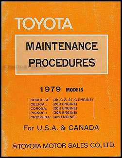 1979 Toyota Maintenance Procedures Manual Original No. 98227 Pickup Celica Corona Corolla