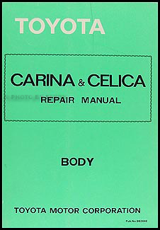 1979-1981 Toyota Supra Body Repair Manual Original No. 98264