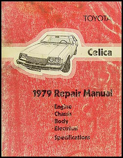 1979 Toyota Celica Shop Manual Original No. 98312 (20R)