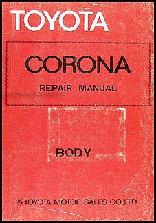 1979-1982 Toyota Corona Body Repair Manual Original No. 98317
