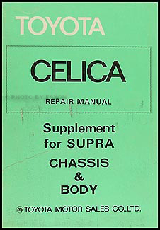 1979-1981 Toyota Supra Repair Manual Supplement No. 98330