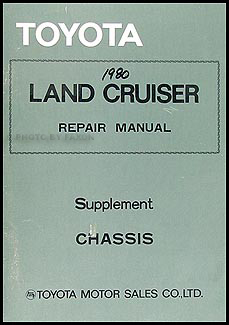 1979-1980 Toyota Land Cruiser Chassis Supplement Manual Original