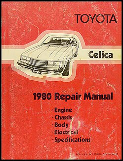 1980 Toyota Celica Shop Manual Original No. 98388 (20R)
