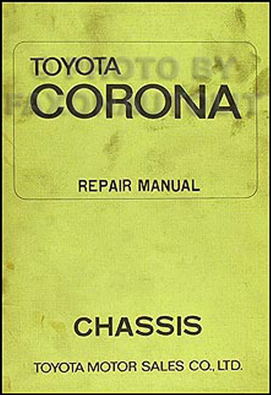 1970-1973 Toyota Corona Chassis Repair Manual Original No. 98417
