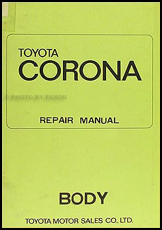 1970-1973 Toyota Corona Body Repair Manual Original No. 98418