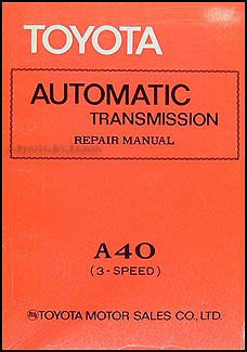 1973-1980 Toyota A40 Automatic Transmission Repair Shop Manual Corona Corolla Pickup Celica