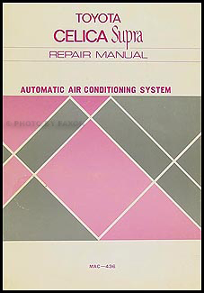 1979-1981 Toyota Supra A/C System Manual Original No. MAC-436