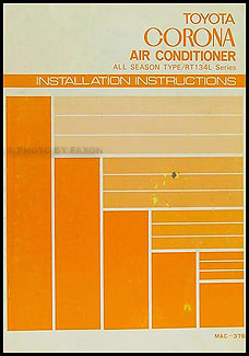 1979 Toyota Corona A/C Installation Manual Original