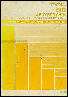 1982 Toyota Car & Truck A/C Installation Manual Original