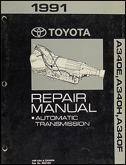 1991 Toyota A340E A340H A340F Auto Transmission Repair Shop Manual Original