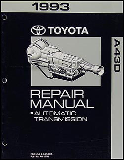 1993 Toyota 2WD 4 Cyl. Truck Automatic Transmission Repair Shop Manual
