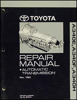 1994-2004 Toyota A340E A340F A340H Auto Transmission Overhaul Manual Original