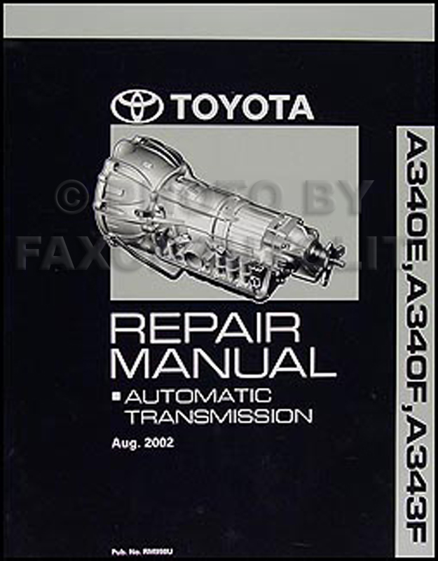 2003-2006 Toyota 4Runner Tacoma Automatic Transmission Overhaul Manual