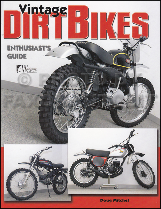 1962-1982 Vintage Dirt Bikes Enthusiast's Buyer's Guide