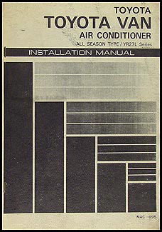1984 Toyota Van A/C Installation Manual Original